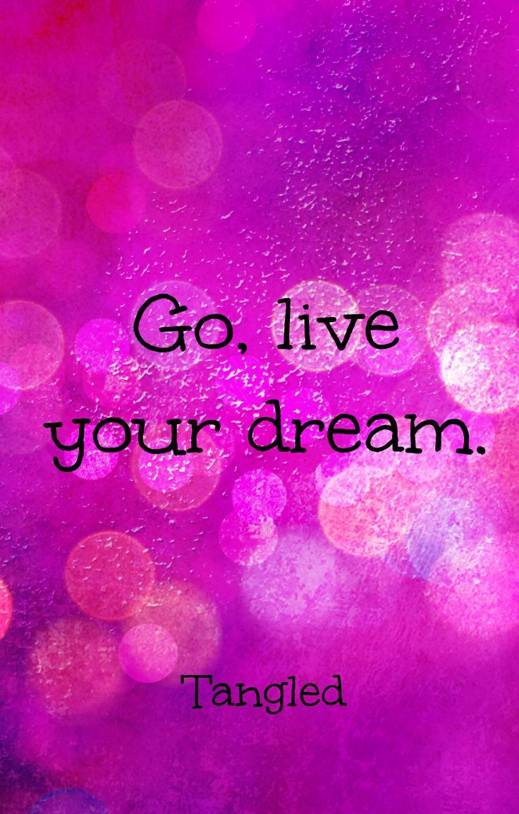 Motivational quotes dream quotes dream big quotes action quotes - Tangled Quotes As Tattoos Your Dream Sucks I Was Talking To Her