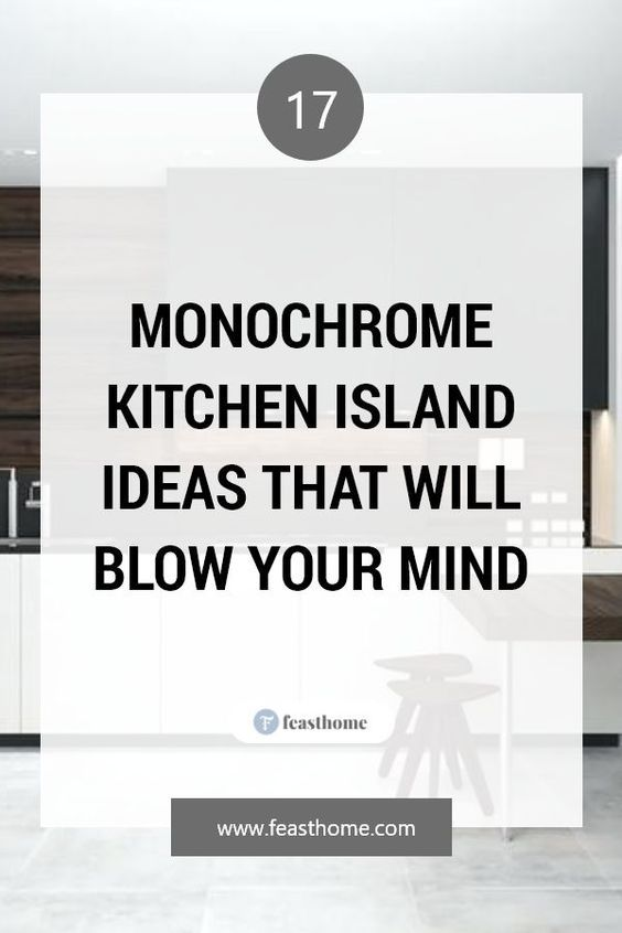 Based on those reasons, there is no excuse not to give you the best design of monochrome kitchen island. Check this out and be ready to be amazed at these recommendations! #FeastHome #Kitchen #Island