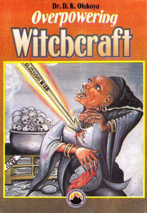 Overpowering Witchcraft - by Dr  D  K Olukoya  | Occult Pulp