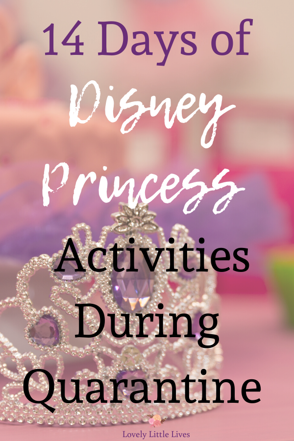 14 Days of Disney Princess Activities To Do While at Home