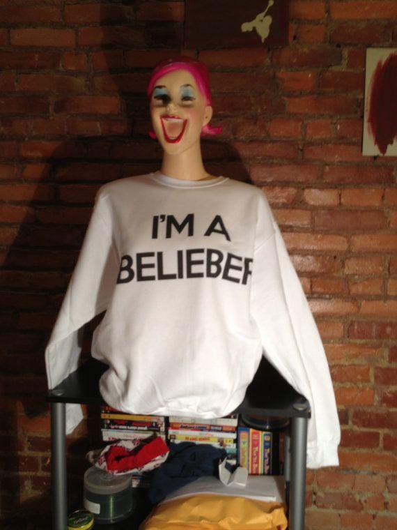 I'm A Belieber sweatshirt