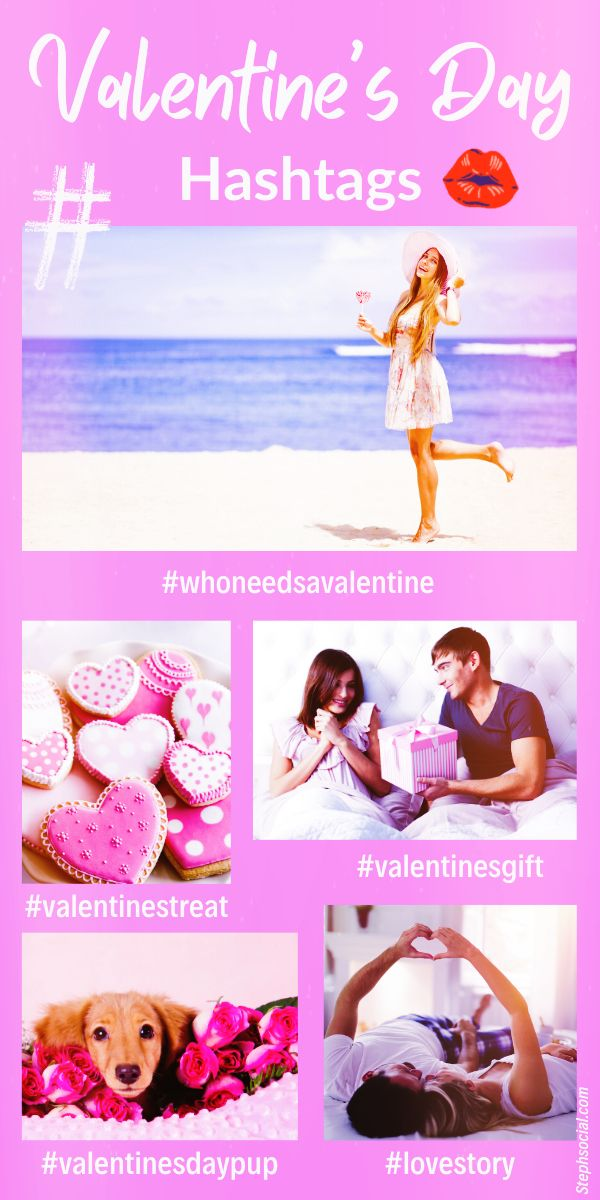 31 Cute Valentine's Day Hashtags To Share The Love This Holiday!