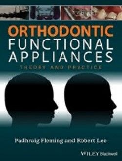 Orthodontic Functional Appliances Theory And Practice Pdf Download Http Www Aazea Com Book Orthodontic Functio Orthodontics Orthodontic Appliances Ebook
