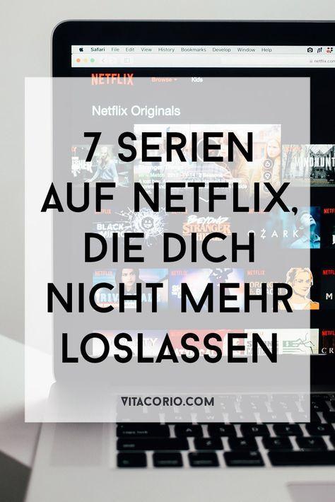 7 Serien auf Netflix, die dich nicht mehr loslassen