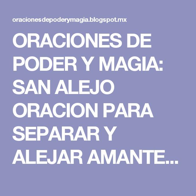 ORACIONES DE PODER Y MAGIA: SAN ALEJO ORACION PARA SEPARAR Y ...