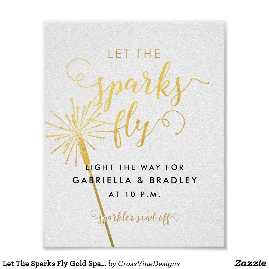 Let The Sparks Fly Gold Sparkler Send Off Sign Zazzle Com In 2021 Sparkler Send Off Sparklers Sparkler Sign