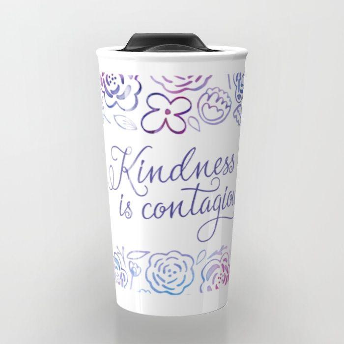 Kindness is Contagious Travel Mug