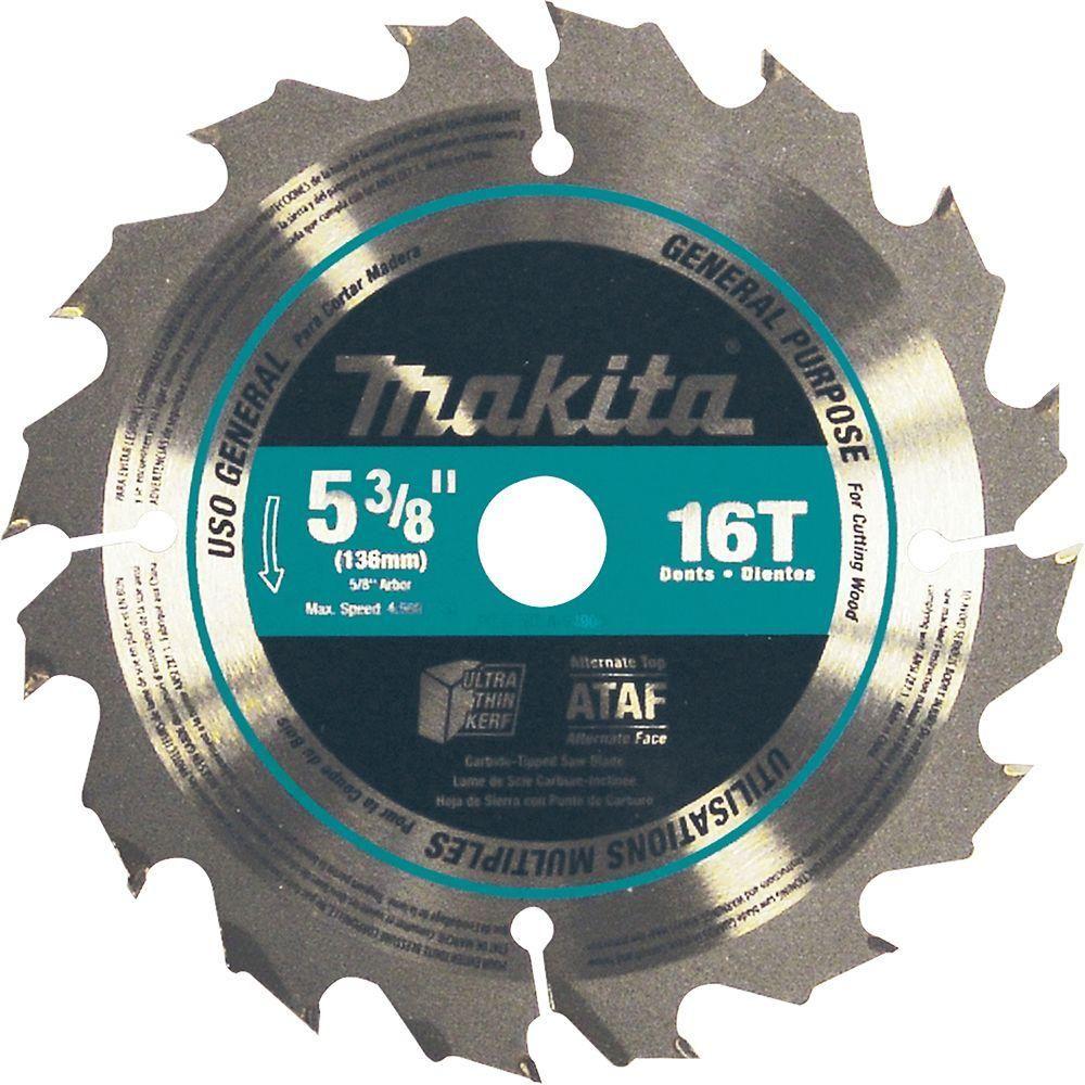 Makita 5 3 8 In 16 Teeth General Purpose Carbide Tipped Circular Saw Blade Circular Saw Blades Circular Saw Cordless Circular Saw