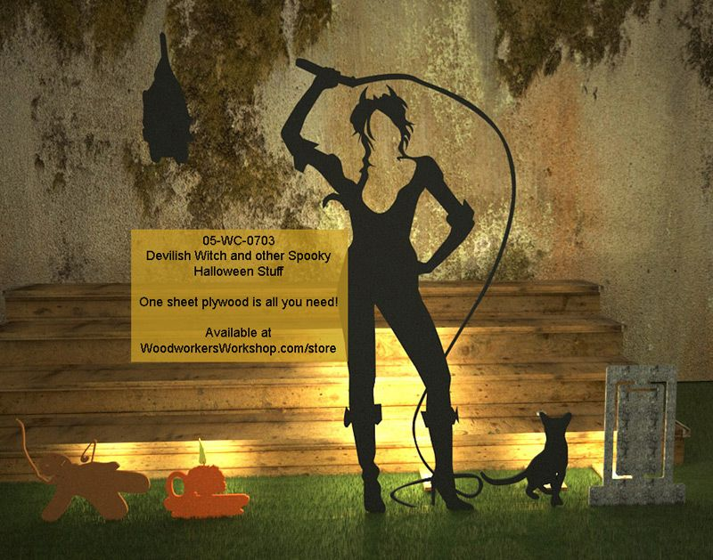 woodworkersworkshop:  Our newest Halloween collection of yard art patterns, the Devilish Witch and other Spooky Stuff. All you need is one sheet of plywood!