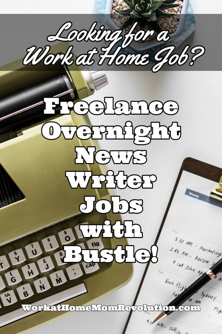 000 Freelance Overnight News Writer Jobs with Bustle