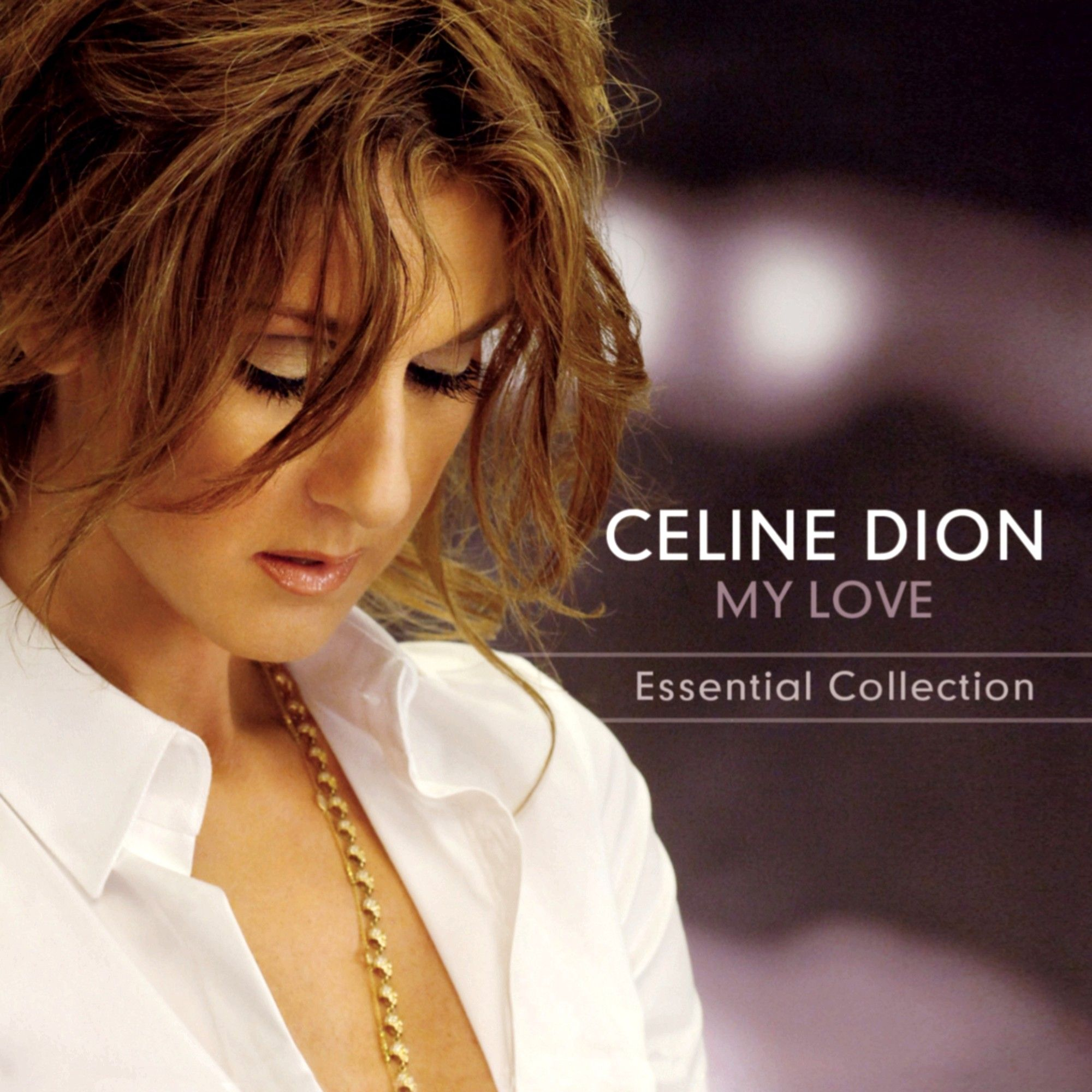 My Love Essential Collection Is A Greatest Hits Album By Canadian Recording Artist Celine Dion It Was Releas Celine Dion Songs Celine Dion Albums Celine Dion