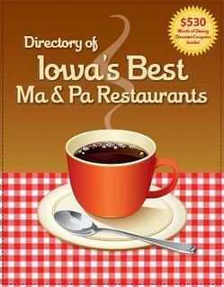 Iowa S Best Ma Pa Restaurants