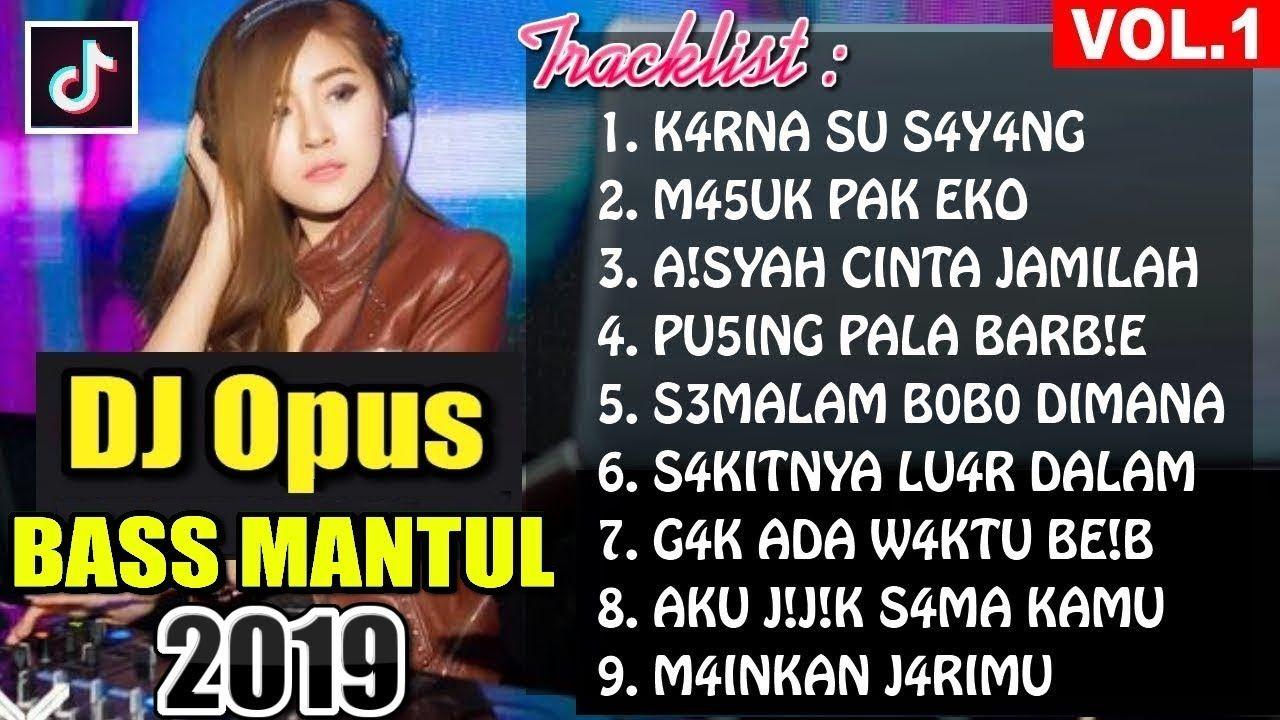 Pin Oleh Dj Opus Di Dj Opus Full Album Remix Lagu Kutipan Terbaik Musik