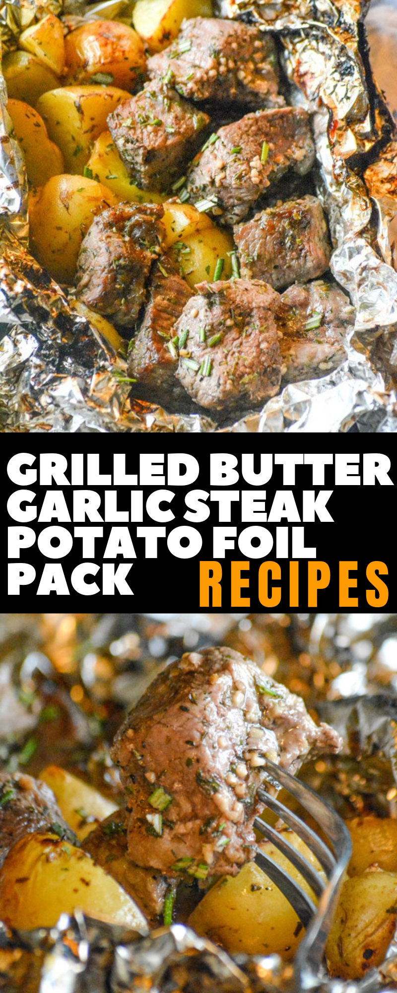 Easy Grilled Butter Garlic Steak Potato Foil Pack Dinner Recipes #dinnerrecipes #grilledrecipes #dinnerrecipesforfamilymaindishes