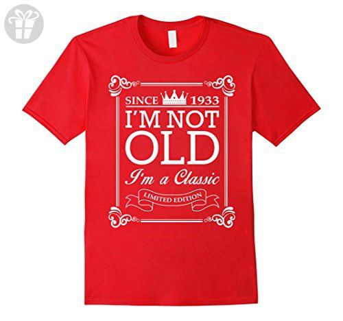 Men's I'm Not Old I'm A Classic 1933 84th Birthday Gift T Shirt XL Red - Birthday shirts (*Amazon Partner-Link)