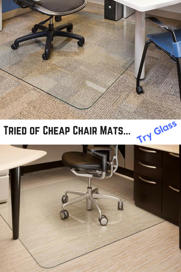 An upgrade from your typical office desk chair mat. Glass