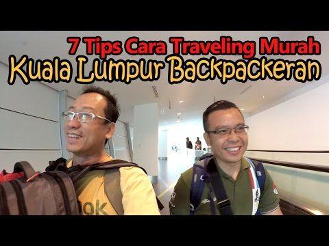 7 Tips Cara Traveling Murah ke Kuala Lumpur Ala Backpackeran ... Wisata Kuala Lumpur Murah on
