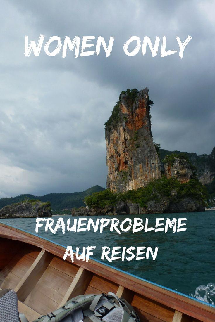 Women Only Frauenprobleme Auf Reisen Reisen Alleine Reisen