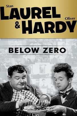 Below Zero 1930 Movie Moviefone Laurel And Hardy Movies Laurel And Hardy Movie Posters