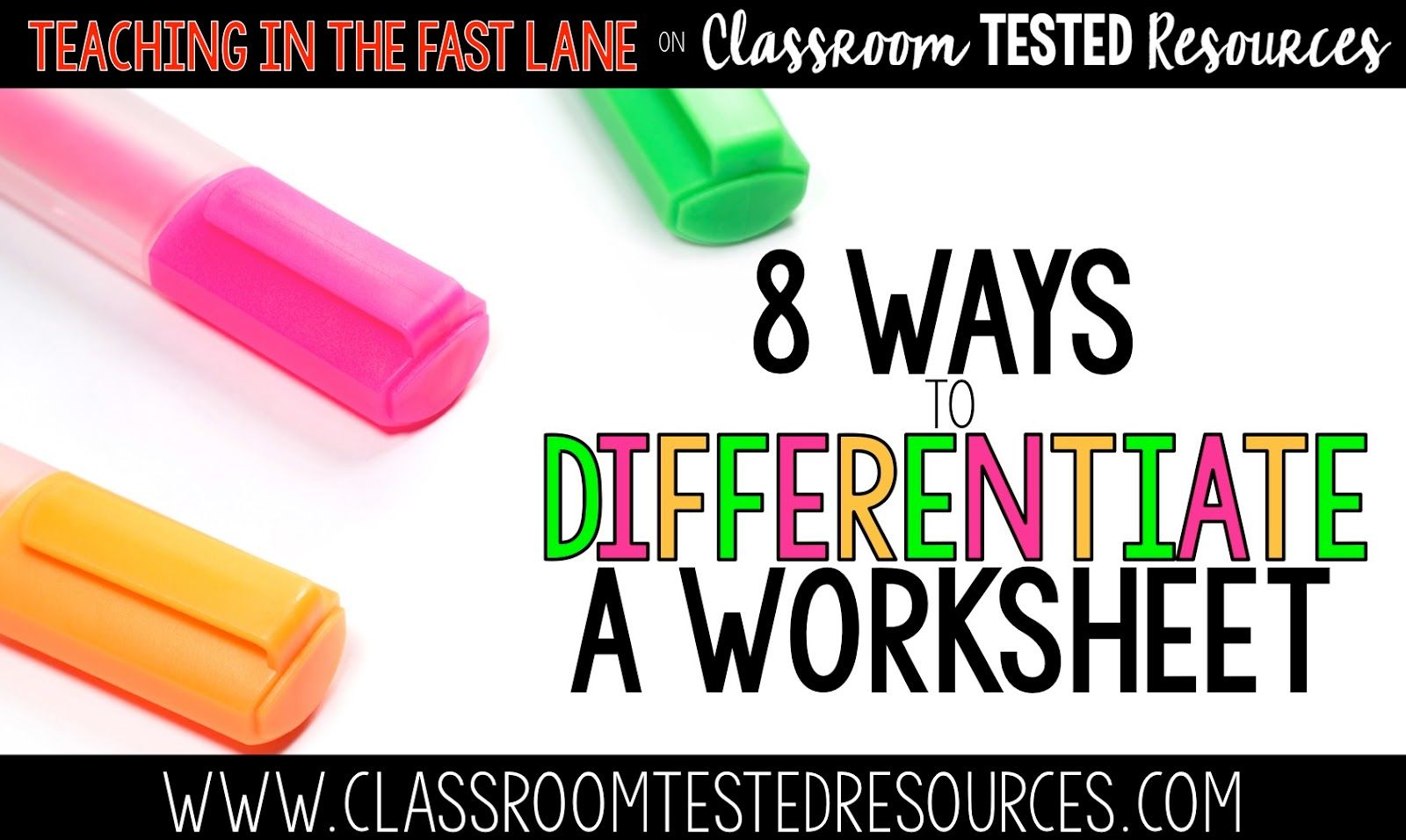 Eight Ways To Differentiate Worksheets In Your Classroom