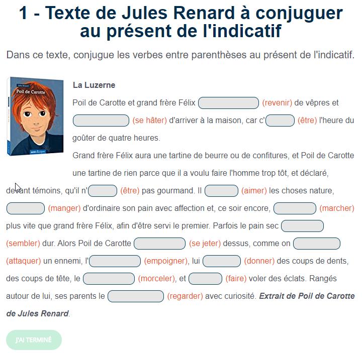Texte De Jules Renard A Conjuguer Au Present De L Indicatif Jeux Educatifs En Ligne Exercices Conjugaison Conjugaison Cm1