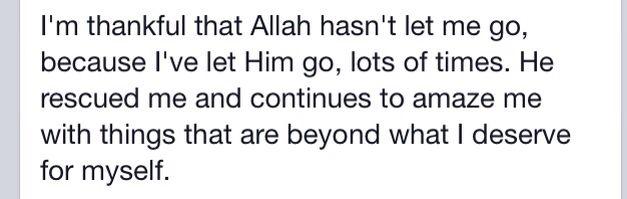 Allah hasn't let go