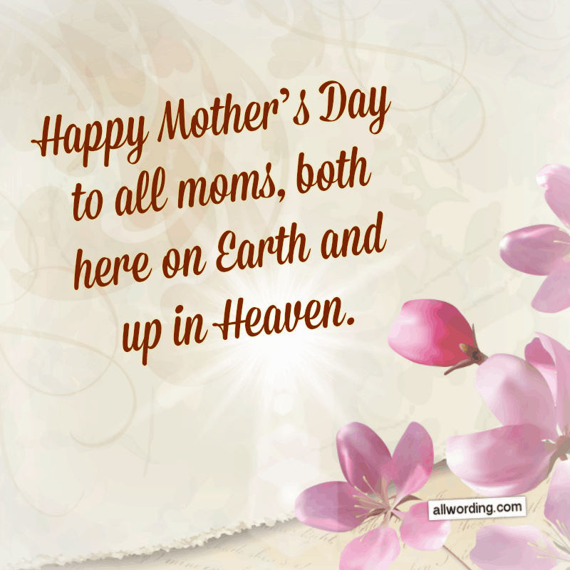 Let S Say Happy Mother S Day To All The Moms Out There Happy Mothers Day Wishes Happy Mother Day Quotes Mother S Day In Heaven