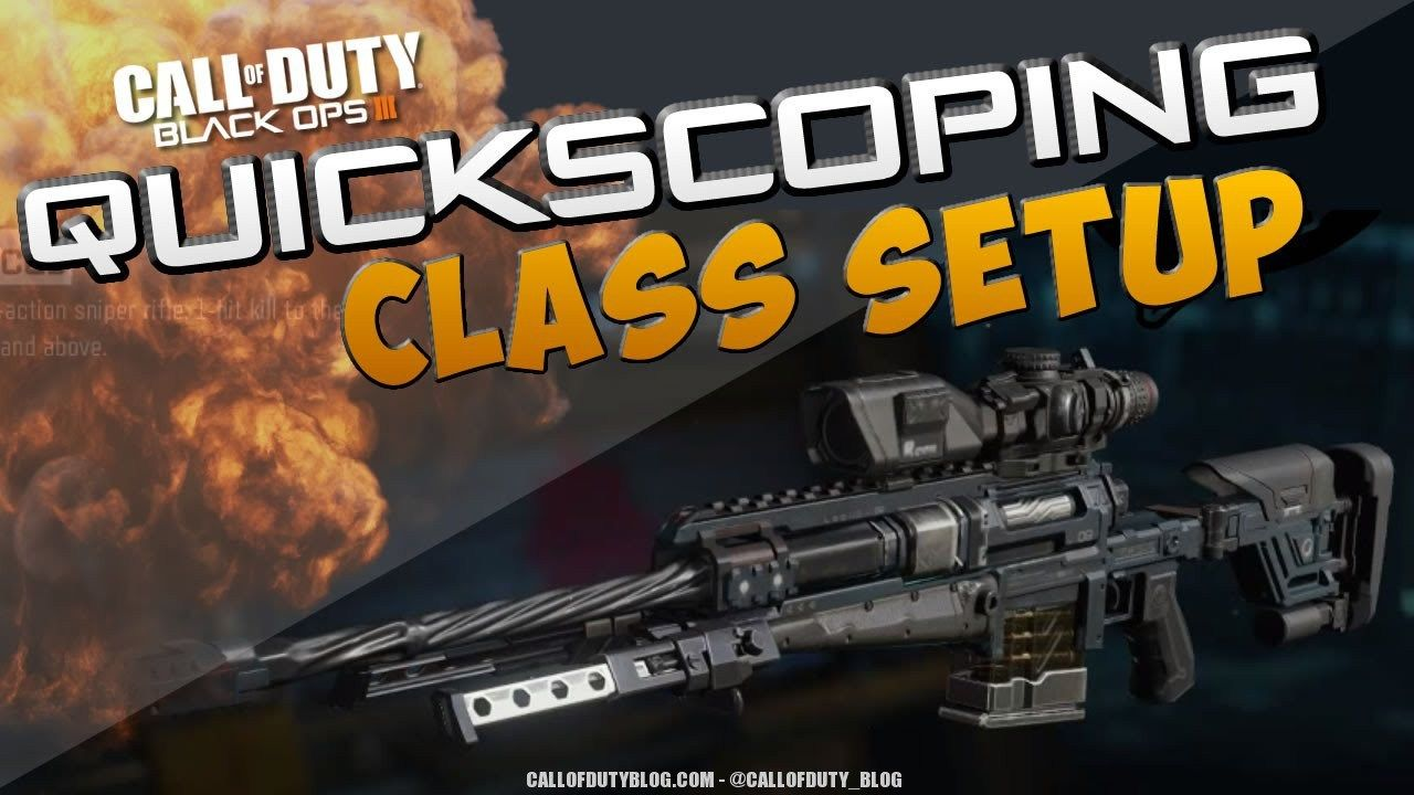 Best Class Setup Locus Sniper Quickscoping Black Ops 3 Call Of Duty Blog Black Ops Call Of Duty Black Ops 3 Black Ops 3