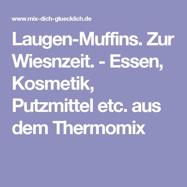 Laugen-Muffins. Zur Wiesnzeit. - Essen, Kosmetik, Putzmittel etc. aus dem Thermomix