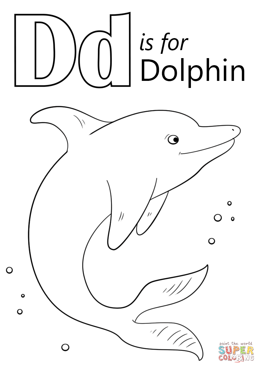 Letter D Is For Dolphin Super Coloring Home Work Pinterest