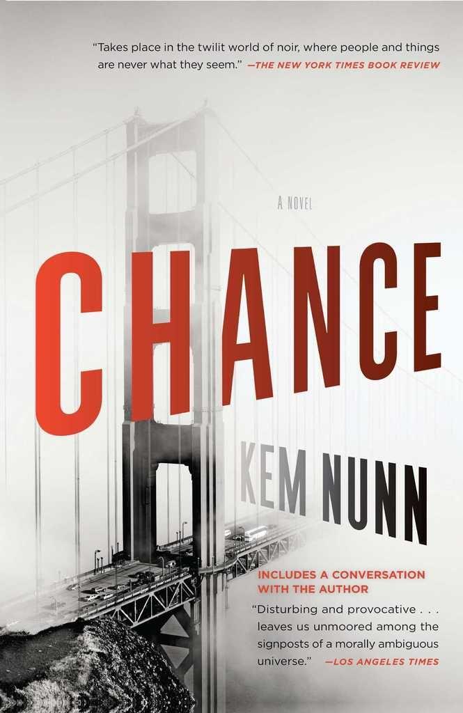 Read Chance Online By Kem Nunn Books Novels Psychological Suspense Suspense Novel