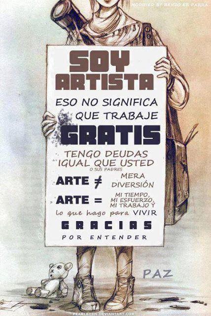 No Trabajo Gratis Frases De Pintores Frases De Danza Frases De Arte