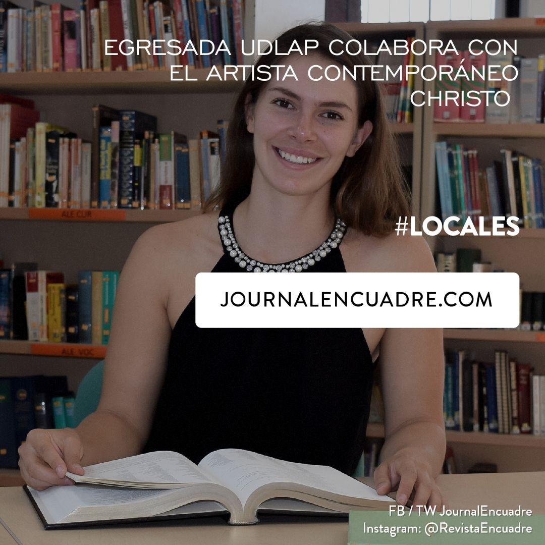 Revista Encuadre » Egresada UDLAP colabora con el artista contemporáneo Christo