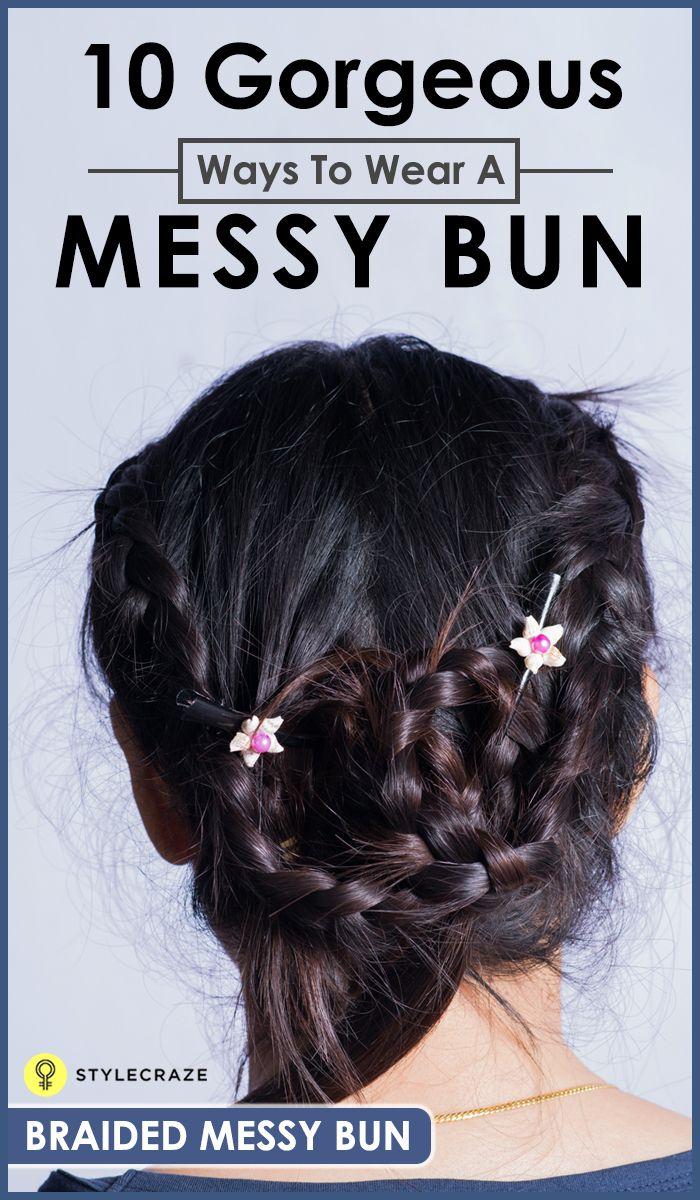 20 Stunningly Easy DIY Messy Buns Messy bun hairstyles