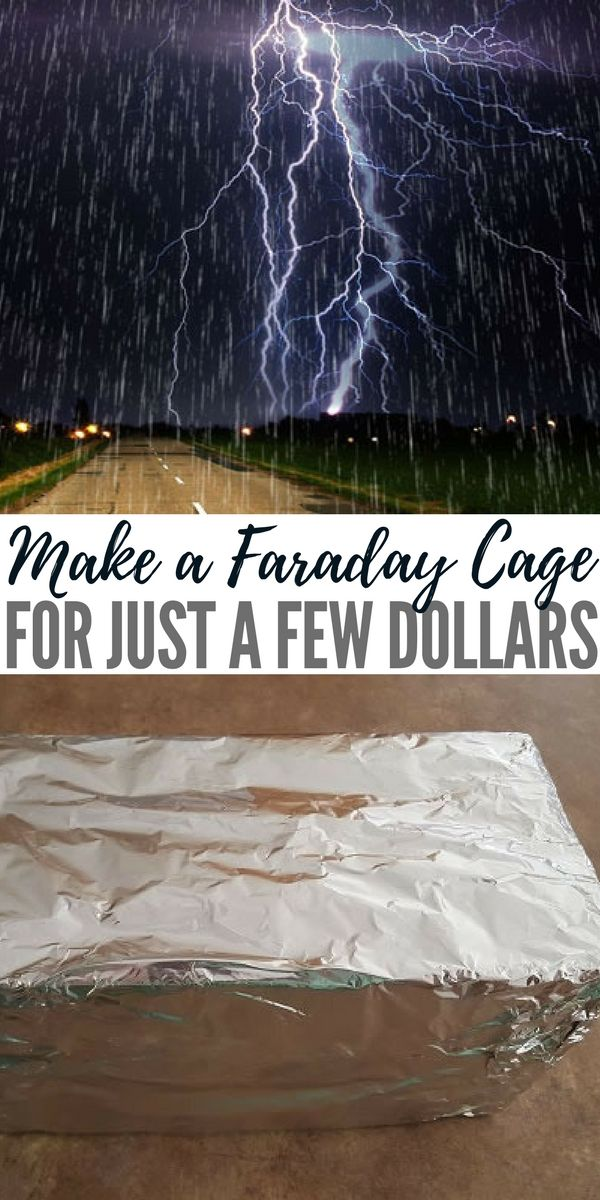 Make A Faraday Cage For Just A Few Dollars Survival Prepping Survival Emergency Plan