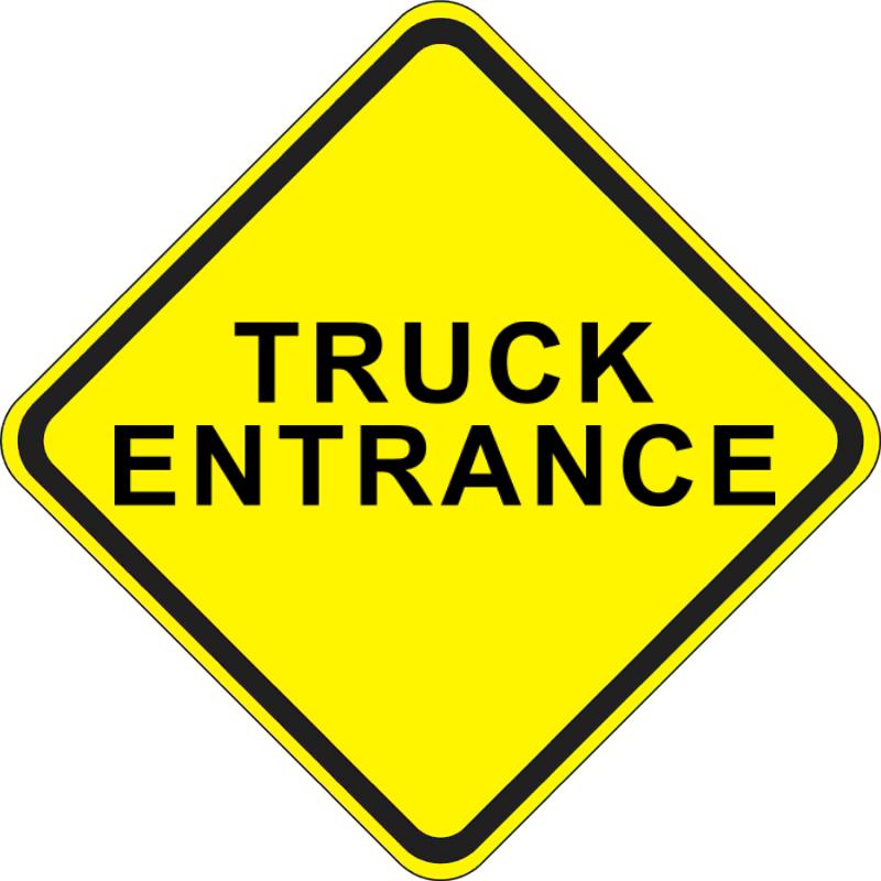 Custom Truck Entrance Warning Sign