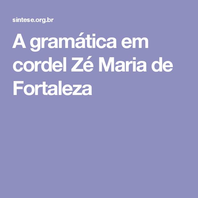 A gramática em cordel Zé Maria de Fortaleza
