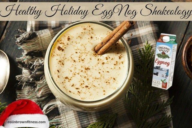 Healthy Holiday EggNog Shakeology