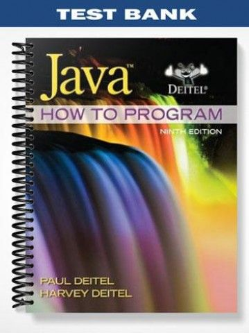 Test Bank for Java How to Program (early objects) 9th Edition by