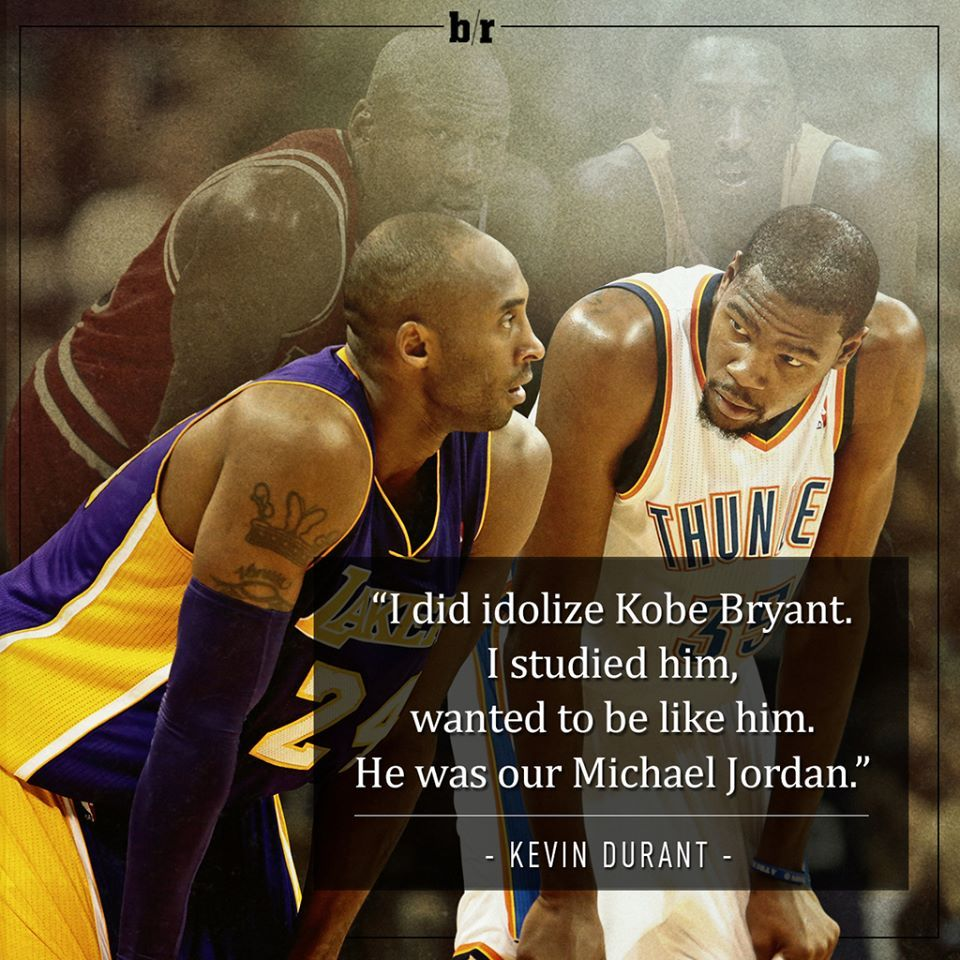 """Kevin Durant Quote Quotekevin Durant About Kobe """"he Was Our Michael Jordan"""