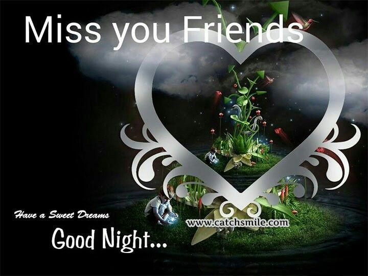 Miss You Friends Friendship Good Night Image Good Night Good