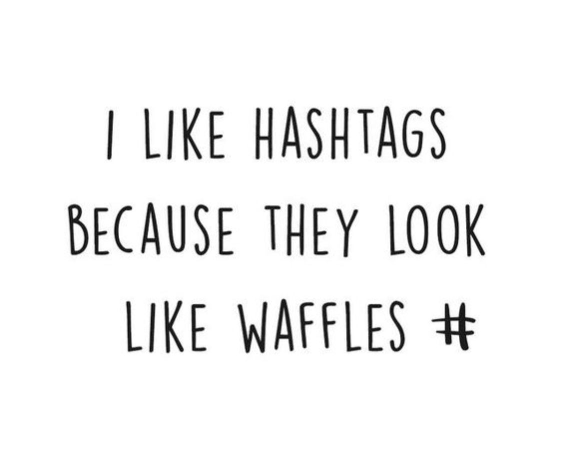 Hashtag Quotes Funny Humor Food Quotes Funny Funny Quotes For Instagram Hashtag Quotes
