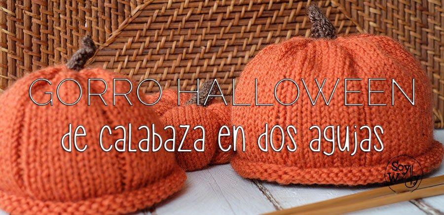 Gorro de Calabaza en dos agujas para Halloween | Dos agujas ...
