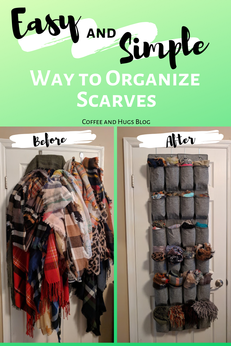 Easy And Simple Way To Organize Scarves Scarf Organization