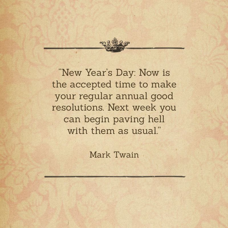 new year resolutions according to the wise mark twain