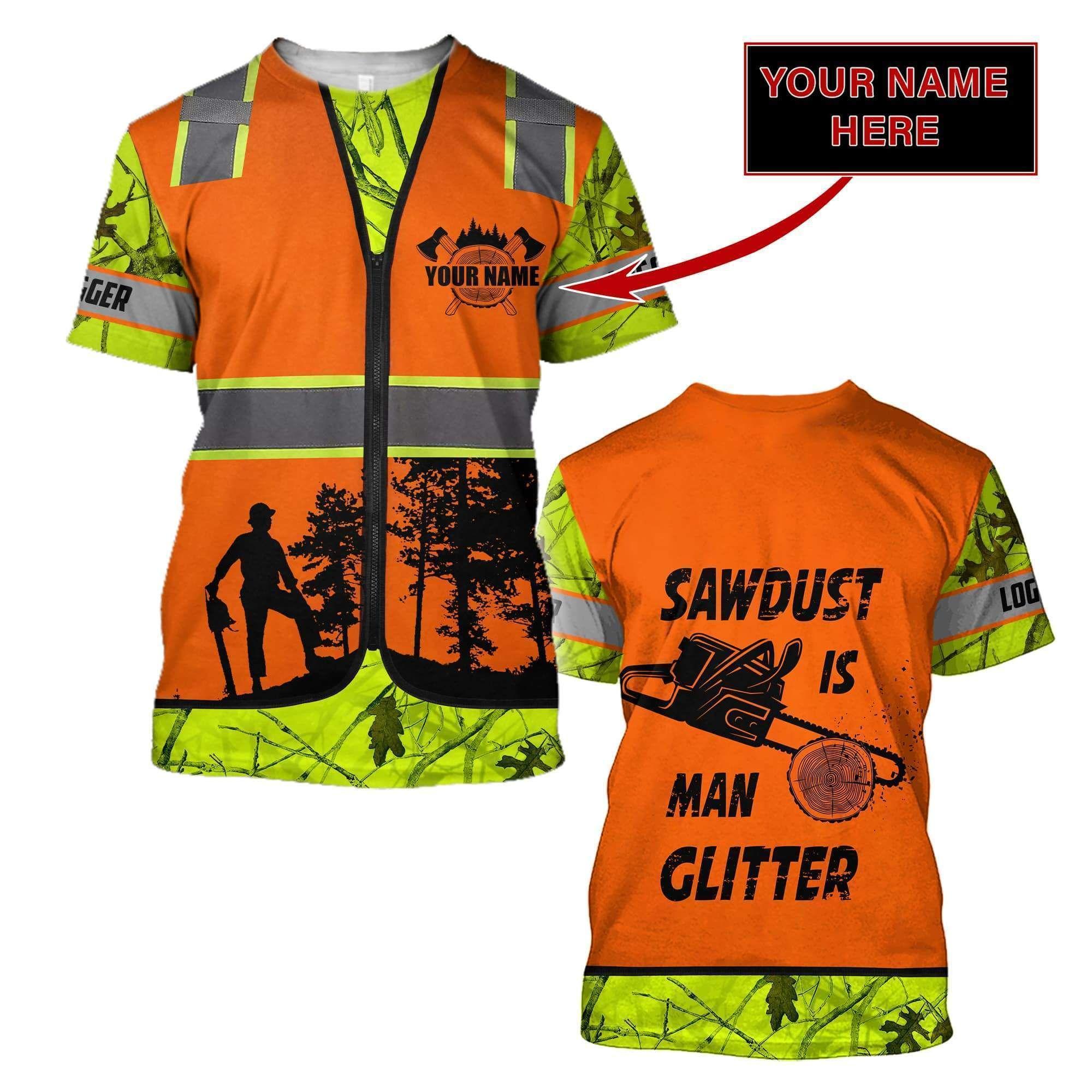 3D Chainsaw Logger Quotes Custom Name Unisex Shirts - T-shirt / XL
