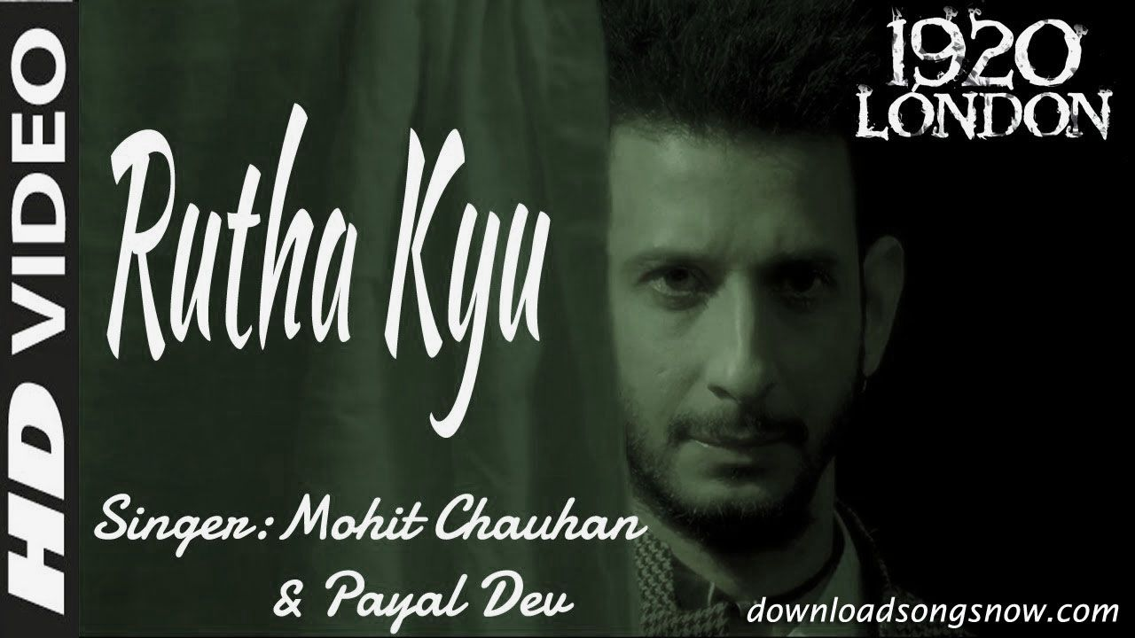 rootha kyun full video song download free watch online from 1920