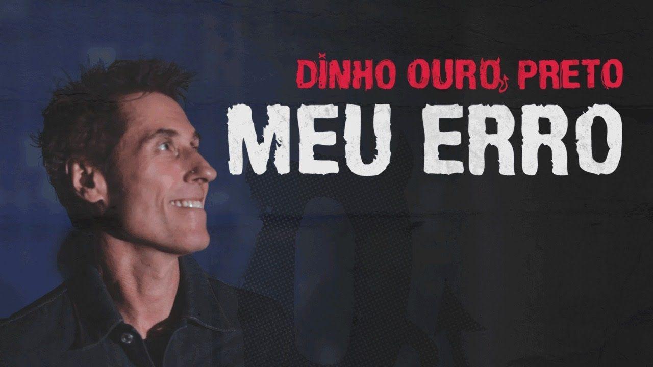 Dinho Ouro Preto Meu Erro Paralamas Do Sucesso Em 2020 Ouro
