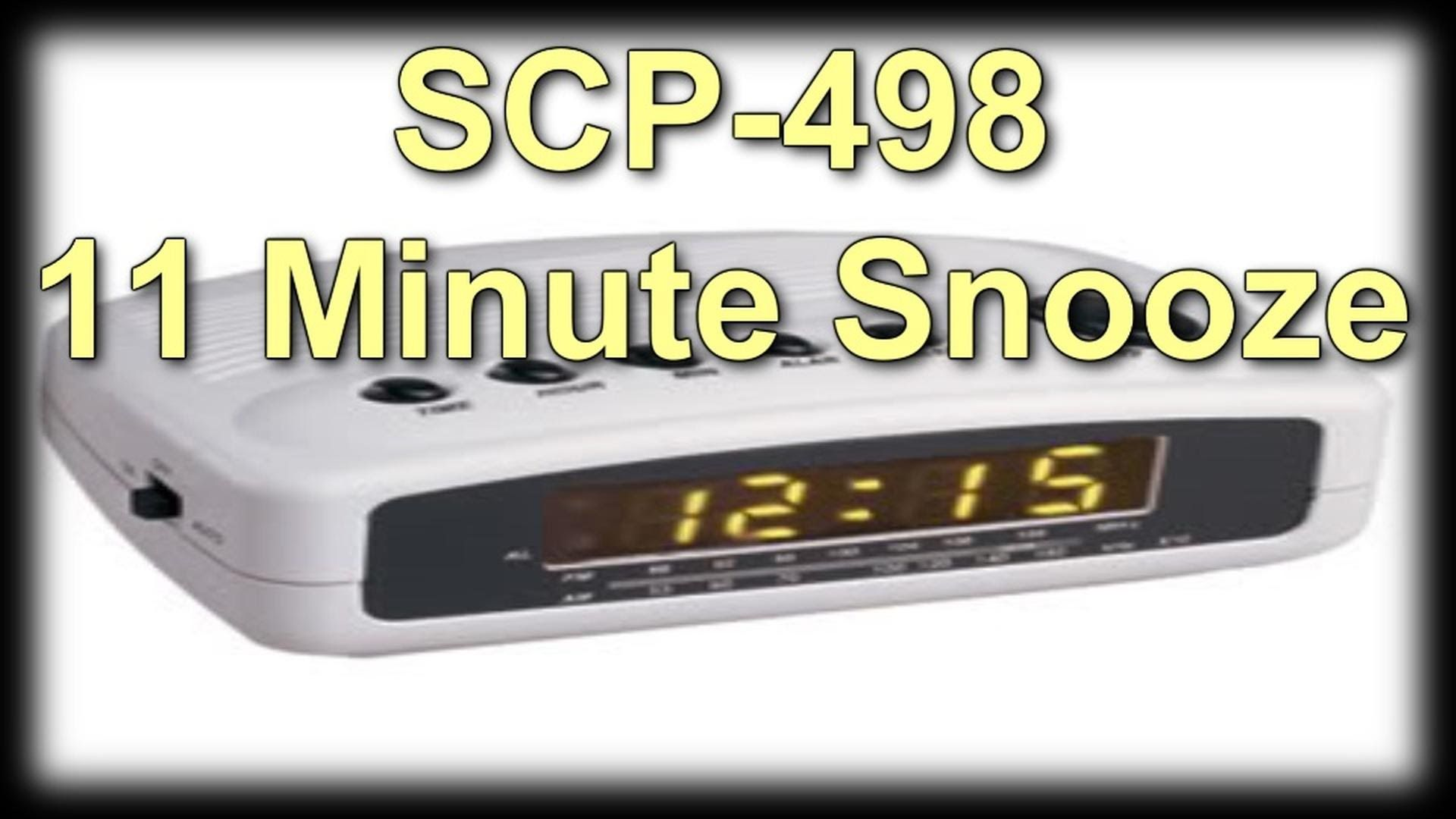 SCP-498 11 Minute Snooze (Object Class: Safe)