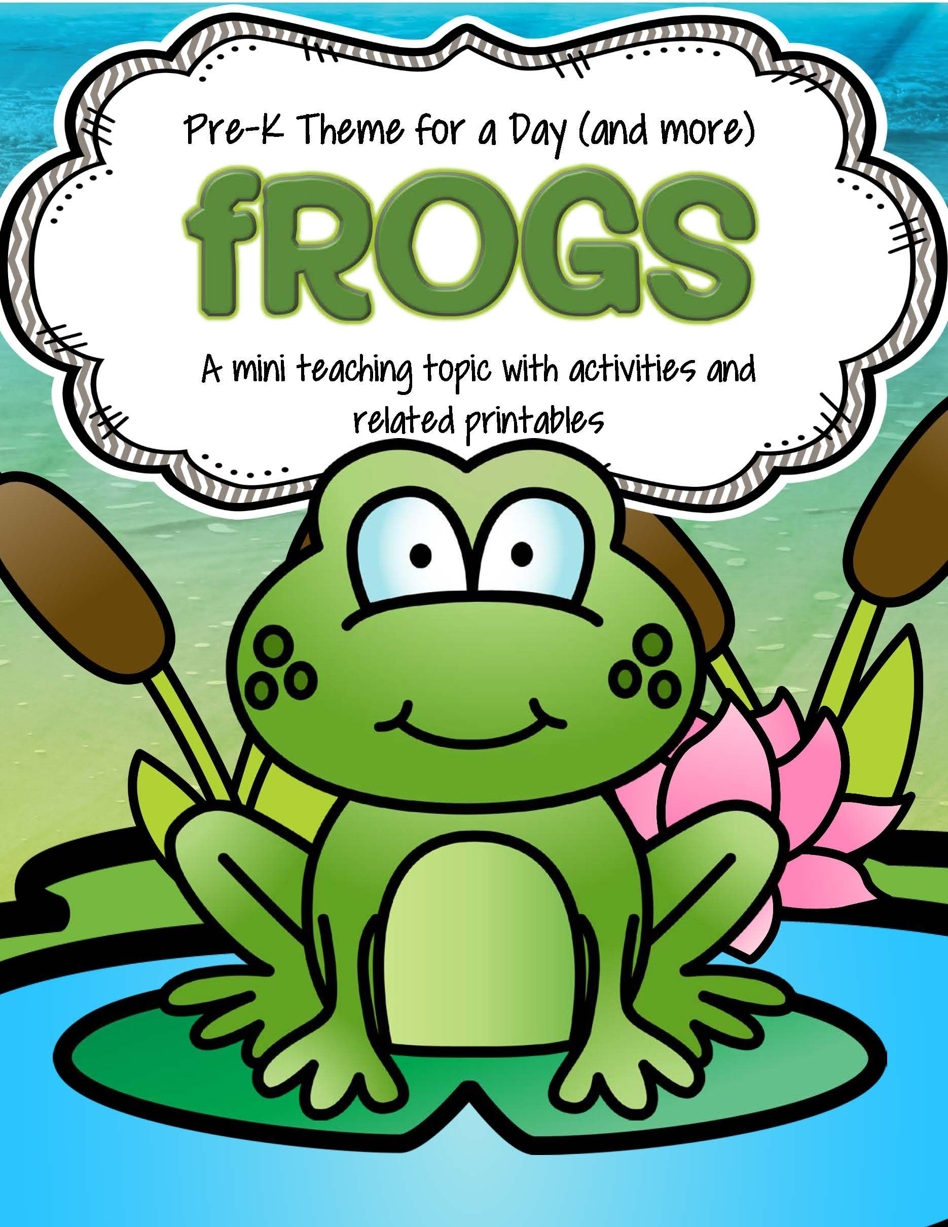 Frogs Math Science And Literacy Activities And Centers